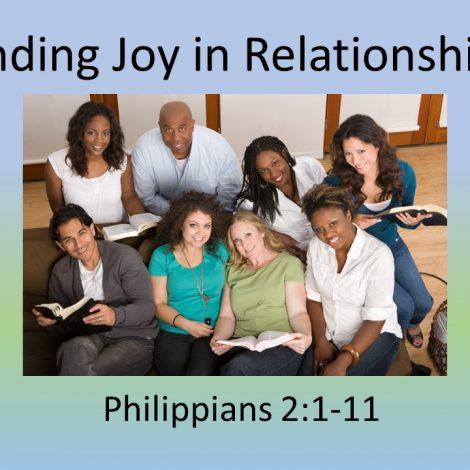"8-26-18 Pastor Guy Myers ""Finding Joy in Relationships"" Philippians 2:1-11"