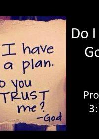 """10-21-2018 Pastor Guy """"Do I Trust God?"""" Proverbs 3:1-10"""