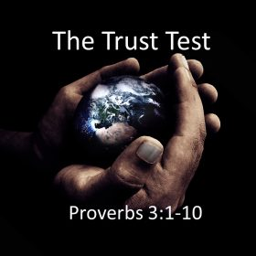 "11-4-2018 Pastor Guy ""The Trust Test"" Proverbs 3:1-10"