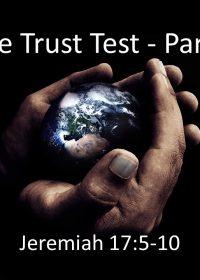 "11-11-2018 Pastor Guy Myers ""The Trust Test Part 2"" Jeremiah 17:5-10"